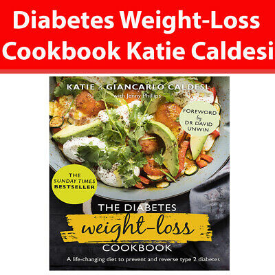 Diabetes Weight-Loss Cookbook A life-changing diet by Katie Caldesi Hardcover
