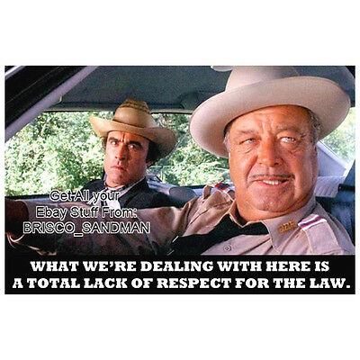 """Fridge Fun Refrigerator Magnet SMOKEY & THE BANDIT """"lack of respect for the law"""""""