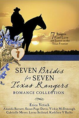 Seven Brides for Seven Texas Rangers Romance Collection: 7 Rangers Find Love and