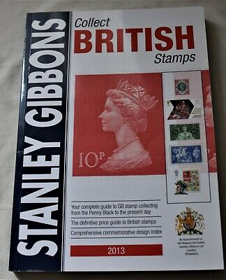 Stanley Gibbons Collect British Stamps Catalogue 2013