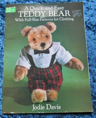 """Quick and Easy 16"""" Teddy Bear With Wardrobe Patterns by Jodie Davis"""