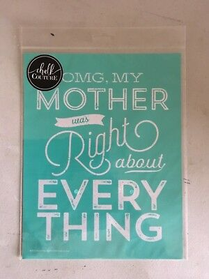 NIP Chalk Couture Mother Was Right transfer, phrase, brand new