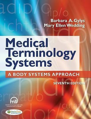 Medical Terminology Systems [Text Only]: A Body Systems Approach