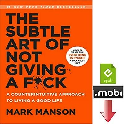 The Subtle Art of Not Giving a F*ck Mark Manson ePub mobi