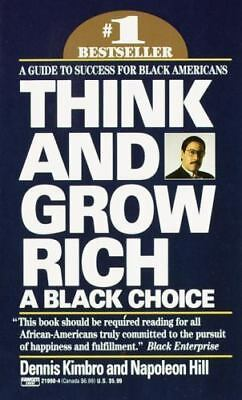 Think and Grow Rich by Dennis Kimbro and Napoleon Hill (1992, Paperback,...