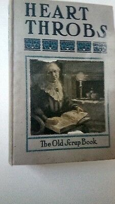 """Antique Hardcover Book """"Heart Throbs"""" The Old Scrap Book. Copyright 1905 489 Pgs"""
