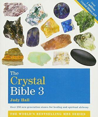 The Crystal Bible 3 by Hall, Judy