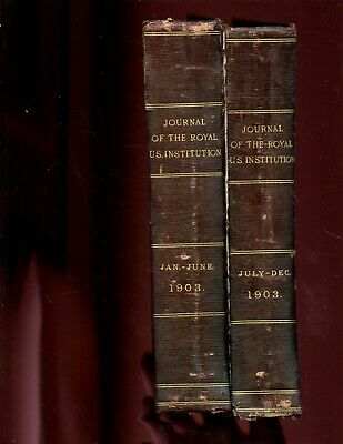 Journal of the Royal United Service Institution, vol - 47,  1903 , 2  vol. ,1st