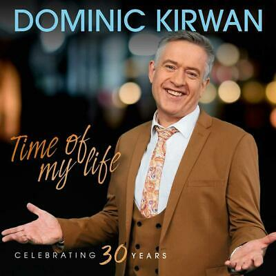Dominic Kirwan - Time of My Life - New CD Album - Released 24/05/2019