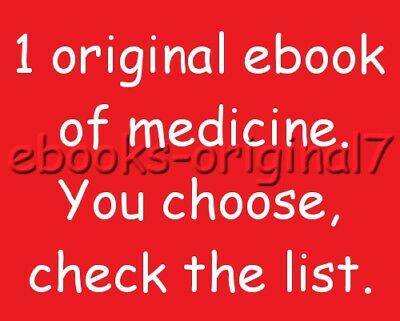 1 original ebook of medicine. You choose, check the list - ebook  PDF Original