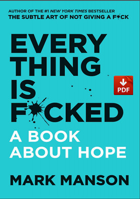 Everything Is F*cked: A Book About Hope |E-Bo0ks,2019