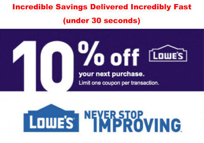 ONE Lowes 10% OFF 4InStore or Online1Coupon--Fast Delivery--- EXP 5 days