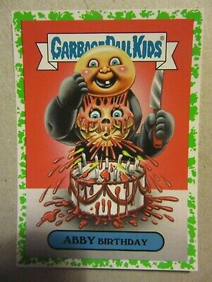 GARBAGE PAIL KIDS, Happy Death Day, Oh, The Horror-ible, Abby Birthday, 6b