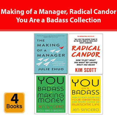 Making of a Manager, Radical Candor,You Are a Badass at Making Money 4 books set