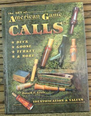 The Art Of American Game Calls Identification & Values Book Russell Lewis