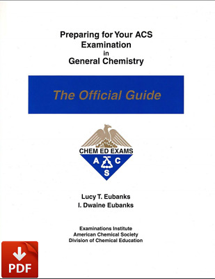 Preparing for Your ACS Examination in General Chemistry: The Official Guide Edit