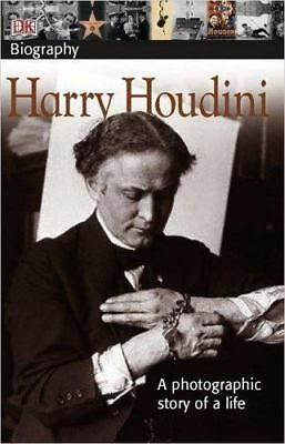 DK Biography: Harry Houdini: A Photographic Story of a Life by Vicki Cobb