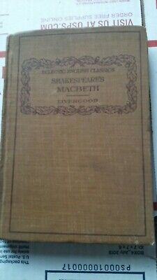 1910 Eclectic English Classics Shakespeares Macbeth Livengood Student School