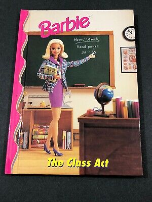 Barbie And Friends Book Club - The Class Act HC Picture Chapter Book 4-8 VTG