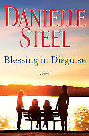 Blessing in Disguise Hardcover Book by Danielle Steel (2019) BRAND NEW - MINT!