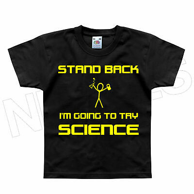Stand Back I/'m Going To Try Science Funny Geek Kids T-Shirt 1-2 to 12-13 Years