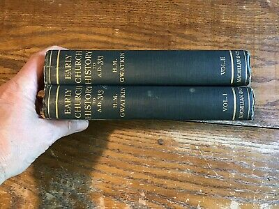 Early Church History to A.D. 313 H.M. Gwatkin Vol. 1 & 2 books antique Rare 1912