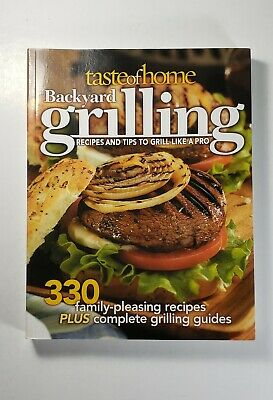 Backyard Grilling by Taste of Home Editorial Staff (2006, Paperback)