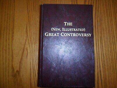 THE (NEW ILLUSTRATED) GREAT CONTROVERSY,  by WHITE,  ARRABITO, 1990 LIKE NEW