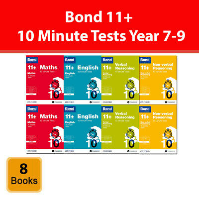 Bond 11+ 10 Minute Tests Year 7-9 English Maths Non-Verbal Reasoning 8 Books Set