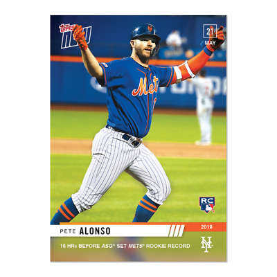 2019 Topps NOW 257 Pete Alonso RC Mets 16th HR B4 All Star Game Sets Mets Record