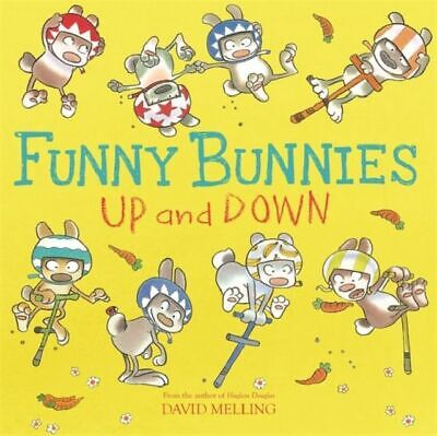 Funny Bunnies: Up and Down David Melling 9781444931921