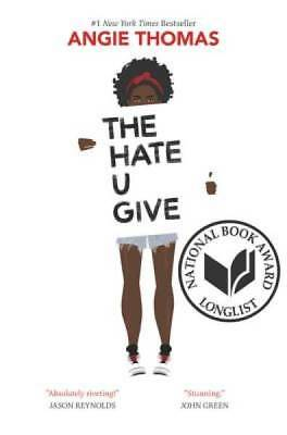 The Hate U Give by Thomas, Angie