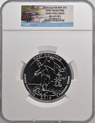 2016 5oz SILVER 25C Fort Moultrie  NGC MS 69DPL Early Releases must see!