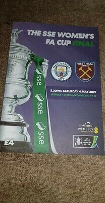 Womans F.A Cup final 2019 Manchester City v West  ham United programme  04.05.19