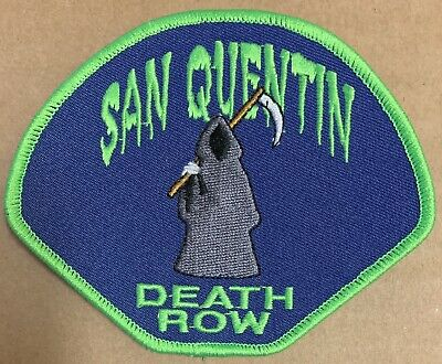 San Quentin Death Row Patch embroidered Prison Maximum Grim reaper green blue