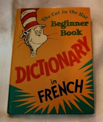DR. SEUSS Cat in the Hat Beginner Book Dictionary French/English P. D. Eastman