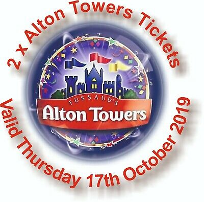 2 x Alton Towers Tickets - Valid Thurs 17th Oct 2019 (17/10/2019)- Worth £112.00