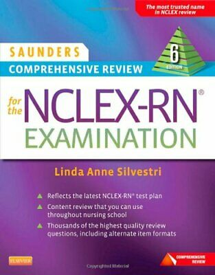 Saunders Comprehensive Review For The Nclex-Rn Examination  by Silvestri