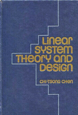 Linear System Theory And Design  by Chi-Tsong Chen