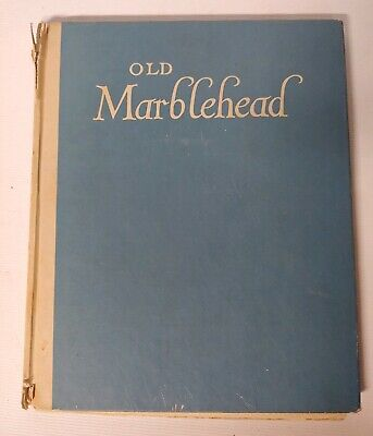 1940 SIGNED Old Marblehead A Camera Impression Samuel Chamberlain first edition