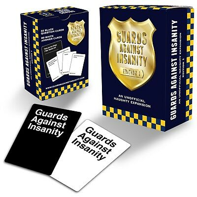 Guards Against Insanity Edition 1 Unofficial Naughty Expansion Pack for CAH