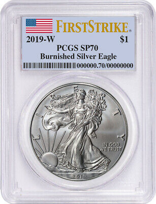 2019-W S$1 Burnished Silver Eagle First Strike PCGS SP70