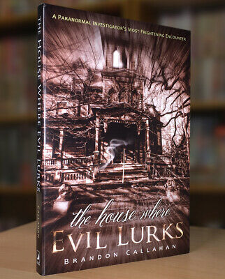 The House Where Evil Lurks: Paranormal Investigator's Most Frightening Encounter