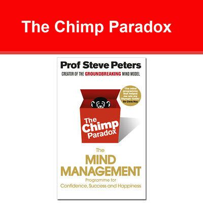 Chimp Paradox Mind Management Programme to Help You by Prof Steve Peters NEW