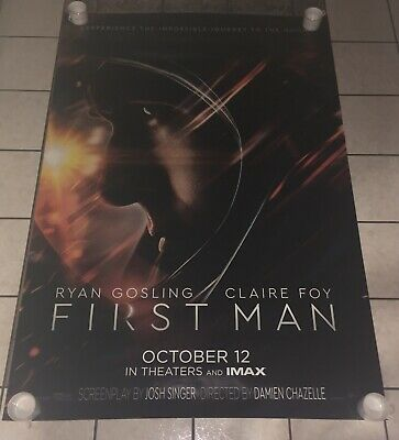 FIRST MAN MOVIE POSTER 2 Sided ORIGINAL FINAL 48x70 RYAN GOSLING CLAIRE FOY
