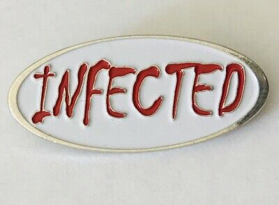 Infected Novelty Pin Badge Rare Vintage (A10)