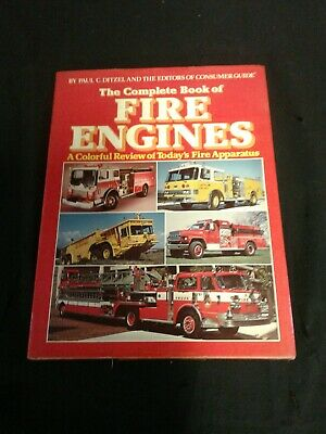 Complete Book of Fire Engines by Paul Ditzel & Consumer Guide (1988, Hardcover)