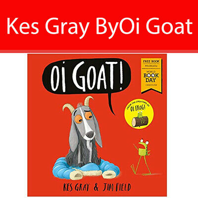 Kes Gray By Oi Goat World Book Day 2018 Oi Frog and Friends Book Paperback NEW