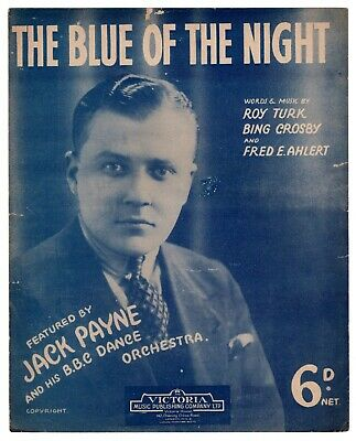 "JACK PAYNE B.B.C DANCE ORCHESTRA ""The Blue Of The Night"" 1931 [SHEET MUSIC]"