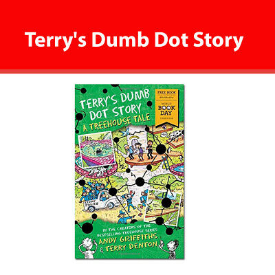 Andy Griffiths Terry's Dumb Dot Story A Treehouse Tale (World Book Day 2018)